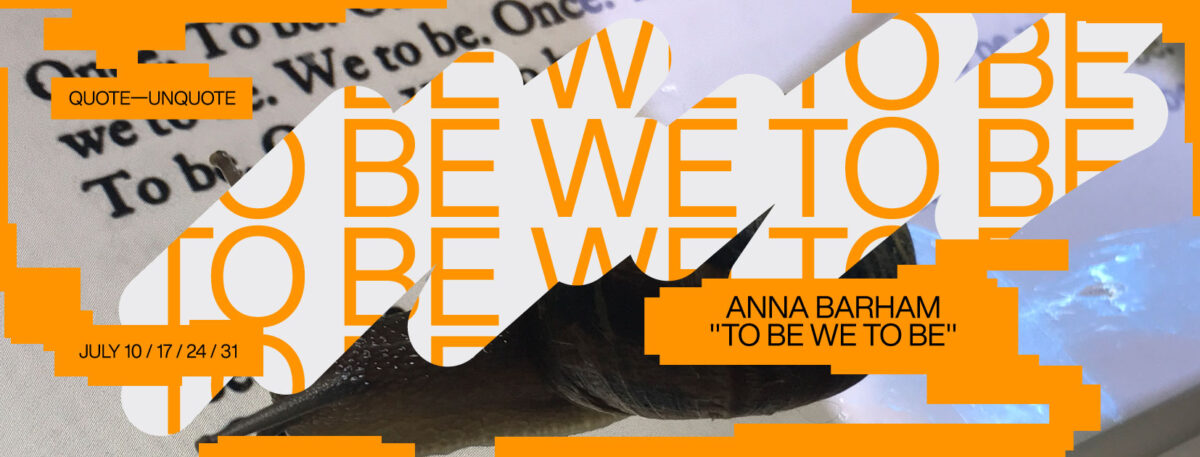 Anna Barham - To Be We To Be